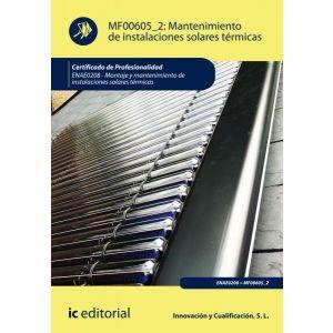 MF0605_2: MANTENIMIENTO DE INSTALACIONES SOLARES TERMICAS