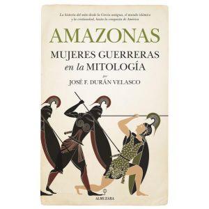 AMAZONAS  MUJERES GUERRERAS EN LA MITOLOGIA