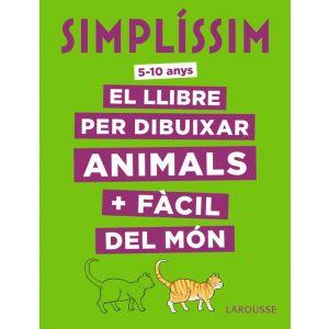 SIMPLISSIM. EL LLIBRE PER DIBUIXAR ANIMALS + FACIL DEL MON