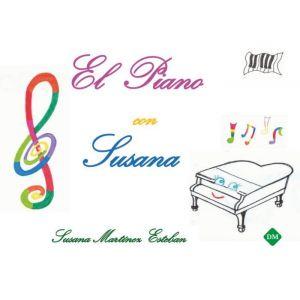 EL PIANO CON SUSANA. METODO DE INICIACION AL PIANO. PIANO METHOD FOR BEGINNERS