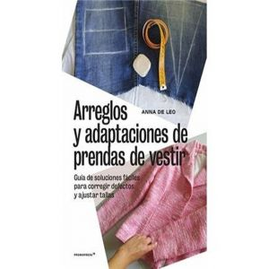 ARREGLOS Y ADAPTACIONES DE PRENDAS DE VESTIR: