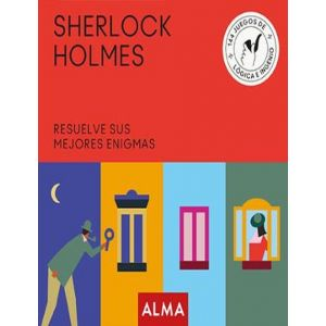 SHERLOCK HOLMES. RESUELVE SUS MEJORES ENIGMAS (CUADRADOS DE DIVERSION)