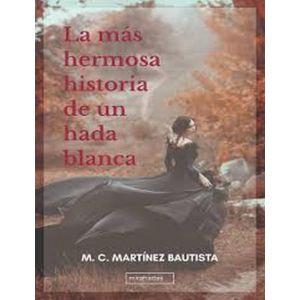 MAS HERMOSA HISTORIA DE UN HADA BLANCA LA