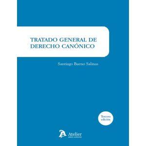 TRATADO GENERAL DE DERECHO CANONICO. 3ª EDICION