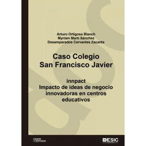 CASO COLEGIO SAN FRANCISCO JAVIER