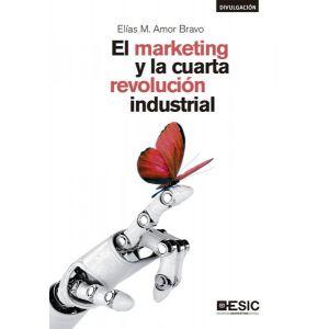 EL MARKETING Y LA CUARTA REVOLUCION INDUSTRIAL