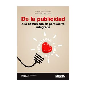 DE LA PUBLICIDAD A LA COMUNICACION PERSUASIVA INTEGRADA