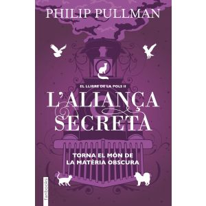 El Llibre de la Pols 2. L'alianca secreta