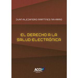EL DERECHO A LA SALUD ELECTRONICA