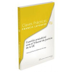 CUESTION PREJUDICIAL ANTE EL TRIBUNAL DE JUSTICIA DE LA  UE