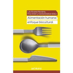 ALIMENTACION HUMANA ENFOQUE BIOCULTURAL