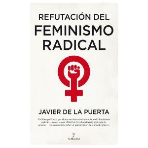 REFUTACION DEL FEMINISMO RADICAL
