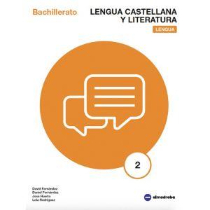 BACH 2 - LENGUA  - LENGUA Y LITERATURA CASTELLANA