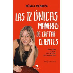 LAS 12 UNICAS MANERAS DE CAPTAR CLIENTES