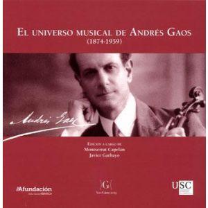 EL UNIVERSO MUSICAL DE ANDRES GAOS (1874-1959)