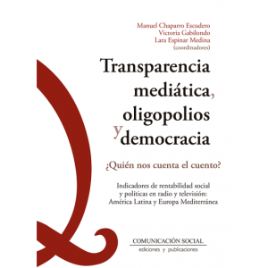 TRANSPARENCIA MEDIATICA  OLIGOPOLIOS Y DEMOCRACIA