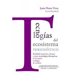 TECNOLOGIAS DEL ECOSISTEMA PERIODISTICO