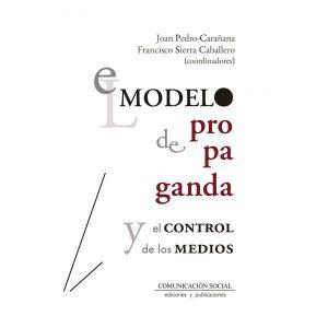 EL MODELO DE PROPAGANDA Y EL CONTROL DE LOS MEDIOS