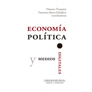 ECONOMIA POLITICA Y MEDIOS DIGITALES