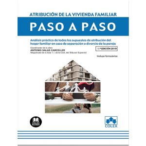 ATRIBUCION DE LA VIVIENDA FAMILIAR. PASO A PASO