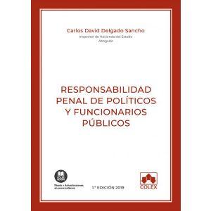 RESPONSABILIDAD PENAL DE POLITICOS Y FUNCIONARIOS PUBLICOS