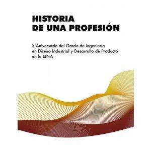 HISTORIA DE UNA PROFESION