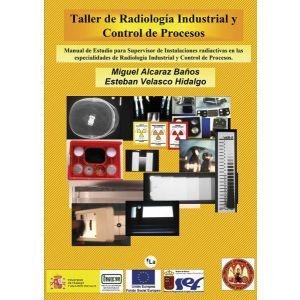 TALLER DE RADIOLOGIA INDUSTRIAL Y CONTROL DE PROCESOS