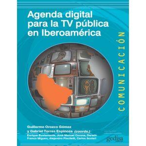 AGENDA DIGITAL PARA LA TV PUBLICA EN IBEROAMERICA