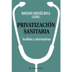 PRIVATIZACION SANITARIA