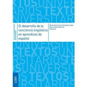 EL DESARROLLO DE LA CONCIENCIA LINGUISTICA EN APRENDICES DE ESPAÑOL