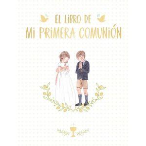 EL LIBRO DE MI PRIMERA COMUNION
