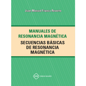 SECUENCIAS BASICAS DE RESONANCIA MAGNETICA