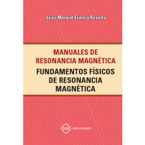 FUNDAMENTOS FISICOS DE RESONANCIA MAGNETICA
