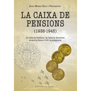 LA CAIXA DE PENSIONS (1936-1945)