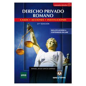 DERECHO PRIVADO ROMANO. CASOS-ACCIONES