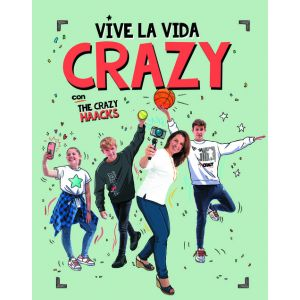 VIVE LA VIDA CRAZY CON THE CRAZY HAACKS