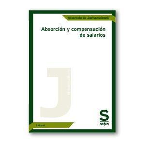 ABSORCION Y COMPENSACION DE SALARIOS