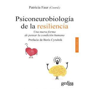 PSICONEUROBIOLOGIA DE LA RESILIENCIA