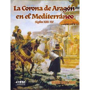 LA CORONA DE ARAGON EN EL MEDITERRÁNEO