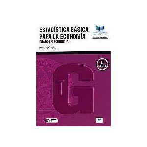 ESTADISTICA BASICA PARA LA ECONOMIA. 2ª EDICION