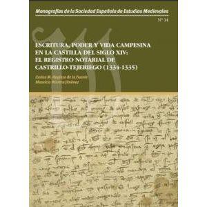 ESCRITURA PODER Y VIDA CAMPESINA EN LA CASTILLA DEL SIGLO XIV EL REGISTRO