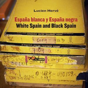 LUCIEN HERVE. ESPAÑA BLANCA Y ESPAÑA NEGRA / WHITE SPAIN AND BLACK SPAIN
