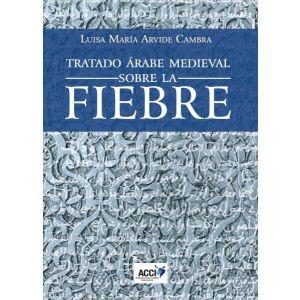 TRATADO ARABE MEDIEVAL SOBRE LA FIEBRE