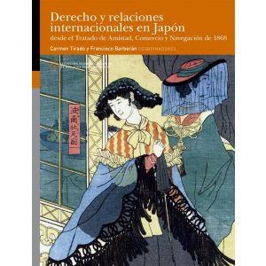 DERECHO Y RELACIONES INTERNACIONALES EN JAPON DESDE EL TRATADO DE AMISTAD  COMER