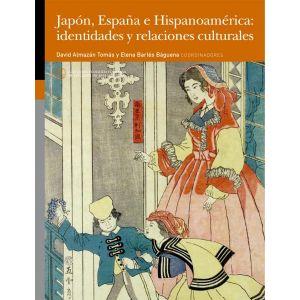 JAPON  ESPAÑA E HISPANOAMERICA: IDENTIDADES Y RELACIONES CULTURALES