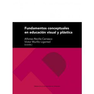 FUNDAMENTOS CONCEPTUALES EN EDUCACION VISUAL Y PLASTICA