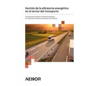 GESTION DE LA EFICIENCIA ENERGETICA EN EL SECTOR DEL TRANSPORTE