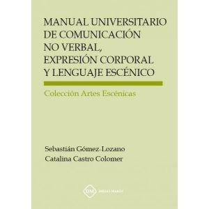 MANUAL UNIVERSITARIO DE COMUNICACION NO VERBAL  EXPRESION CORPORAL Y LENGUAJE ES