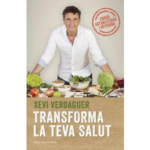 TRANSFORMA LA TEVA SALUT (EDICIO AMPLIADA)