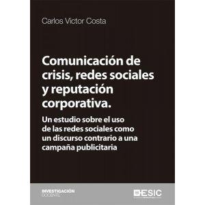 COMUNICACION DE CRISIS  REDES SOCIALES Y REPUTACION CORPORATIVA.